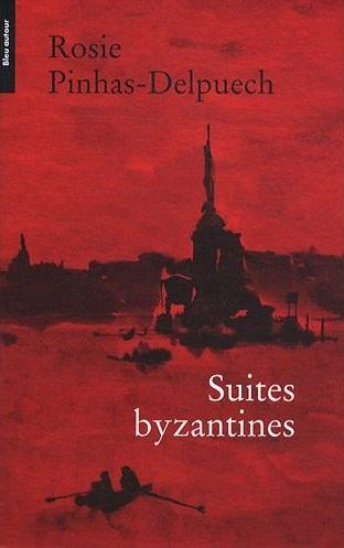 suites byzantines rosie pinhas-delpuech